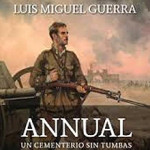 Luis Miguel Guerra aprofundeix sobre els fets d'Annual al 1921