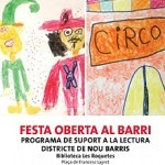 Festa de suport a la lectura al barri de Les Roquetes