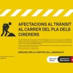 Afectacions al trànsit al carrer del Pla dels Cirerers